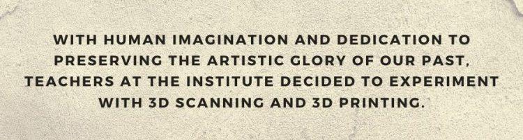 3D-skeniranje in 3D-tisk v restavratorstvu